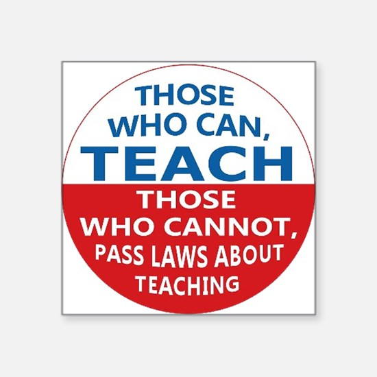 Those Who Can Teach Sticker