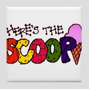 Here's the Scoop Tile Coaster
