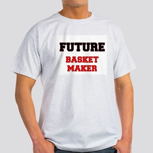 Future Basket Maker T-Shirt