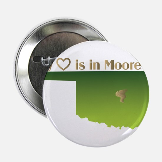 """My Heart is in Moore Oklahoma 2.25"""" Button"""