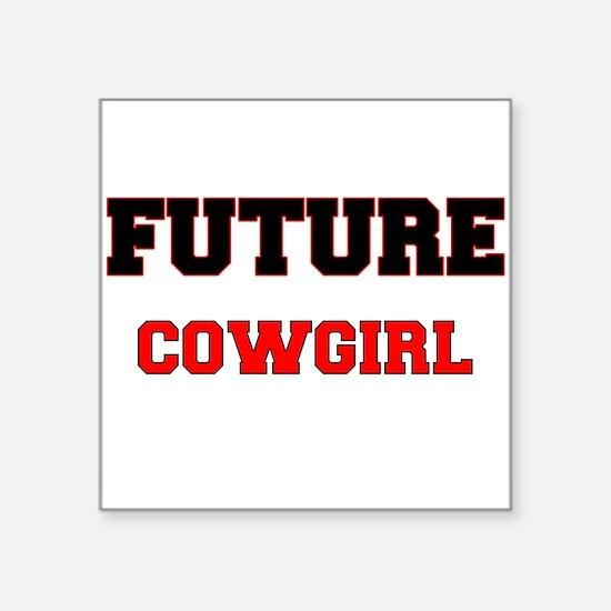 Future Cowgirl Sticker
