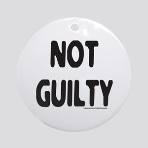 NOT GUILTY Ornament (Round)
