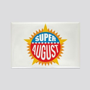 Super August Rectangle Magnet