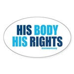 """His Body, His Rights"" Sticker (Oval 10"