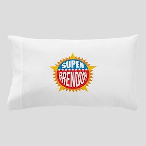 Super Brendon Pillow Case