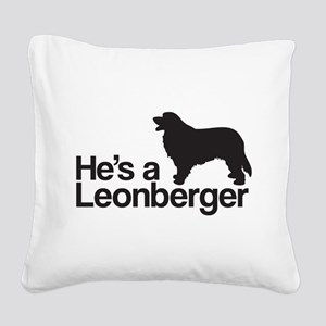 He's a Leonberger Square Canvas Pillow