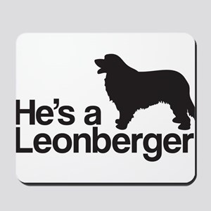 He's a Leonberger Mousepad
