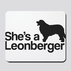 She's a Leonberger Mousepad
