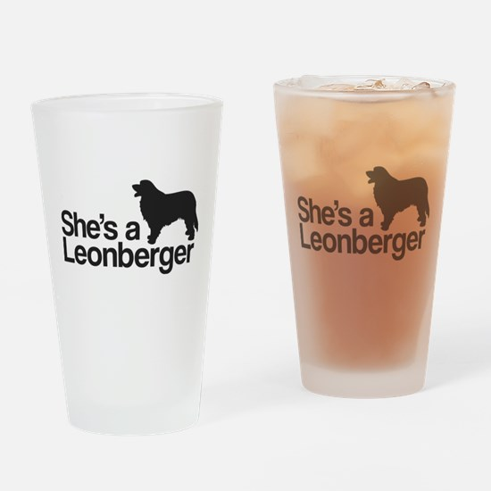 She's a Leonberger Drinking Glass