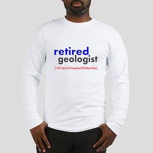 retired geologist 4 Long Sleeve T-Shirt