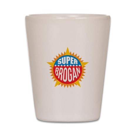Super Brogan Shot Glass