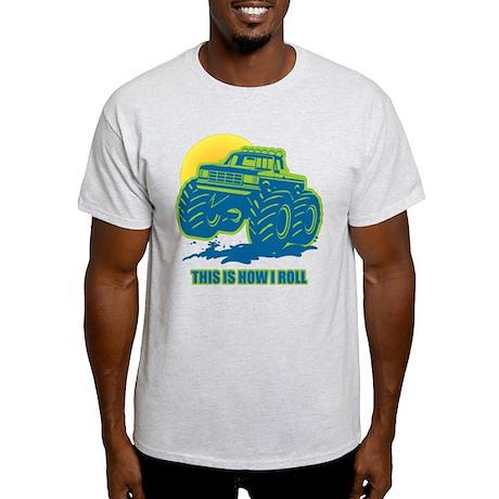 How I Roll Monster Truck Light T-Shirt