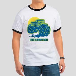 How I Roll Monster Truck Ringer T
