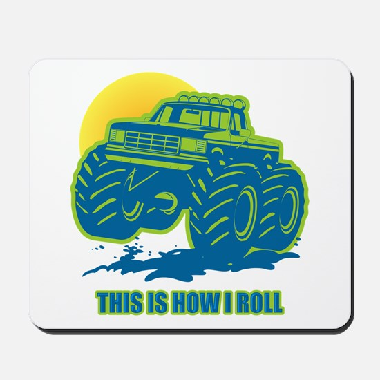 How I Roll Monster Truck Mousepad