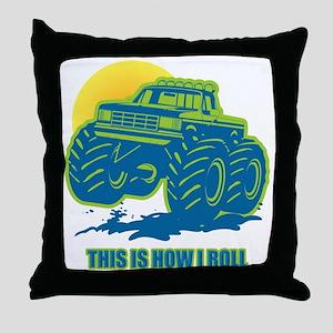 How I Roll Monster Truck Throw Pillow