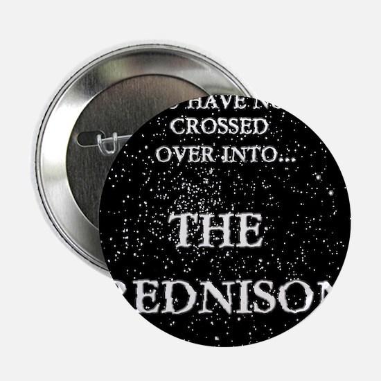 """The Prednisone 2.25"""" Button"""