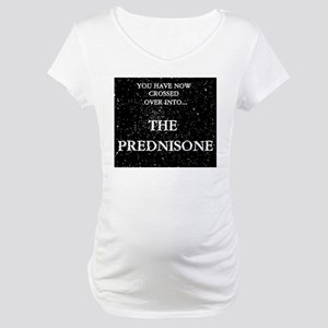 The Prednisone Maternity T-Shirt