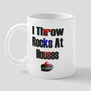 I Throw Rocks at Houses Mug