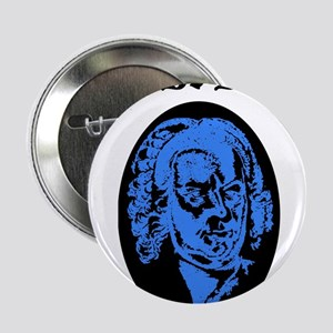 "I'll Be Bach 2.25"" Button"
