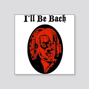 I'll Be Bach (RED) Sticker
