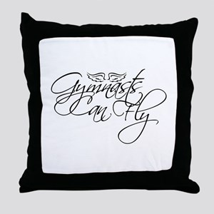Gymnasts Can Fly Throw Pillow
