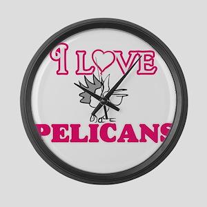 I Love Pelicans Large Wall Clock