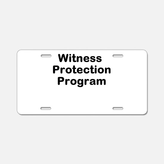 Witness Protection Program Aluminum License Plate