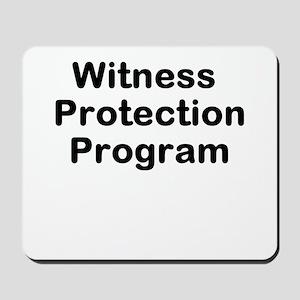Witness Protection Program Mousepad