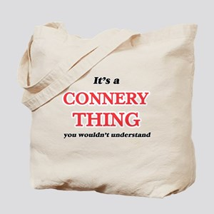 It's a Connery thing, you wouldn' Tote Bag
