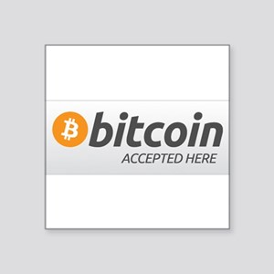 "Square Bitcoin Accepted Here Sticker 3"" x 3&q"