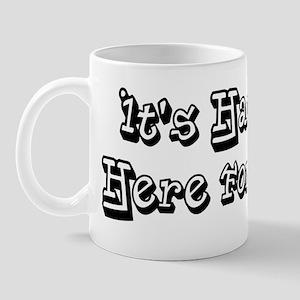 Hard Out Here for a Gimp Mug