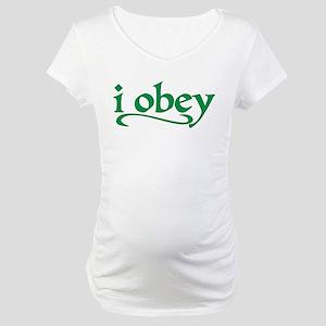I Obey Maternity T-Shirt