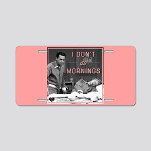 Mornings Aluminum License Plate
