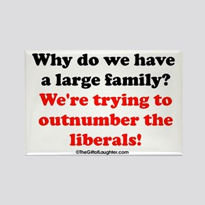 outnumber the liberals II Magnets