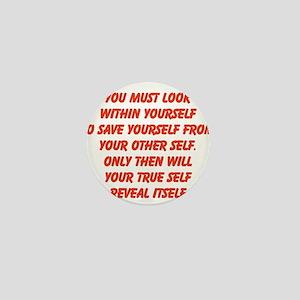 your true self Mini Button