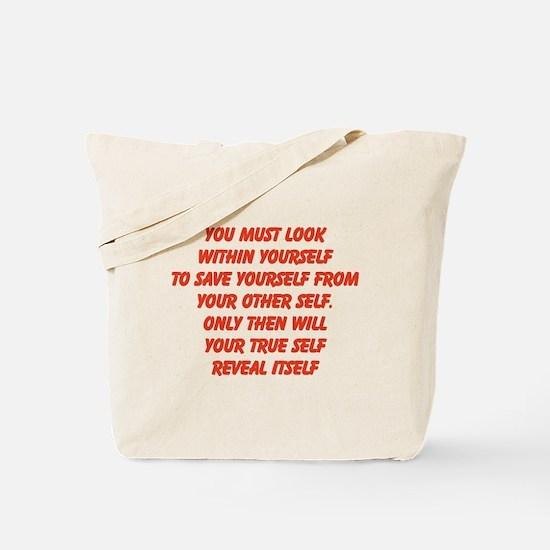 your true self Tote Bag