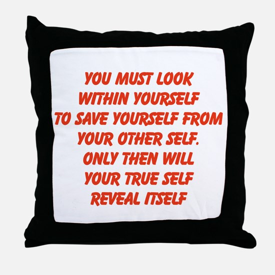 your true self Throw Pillow