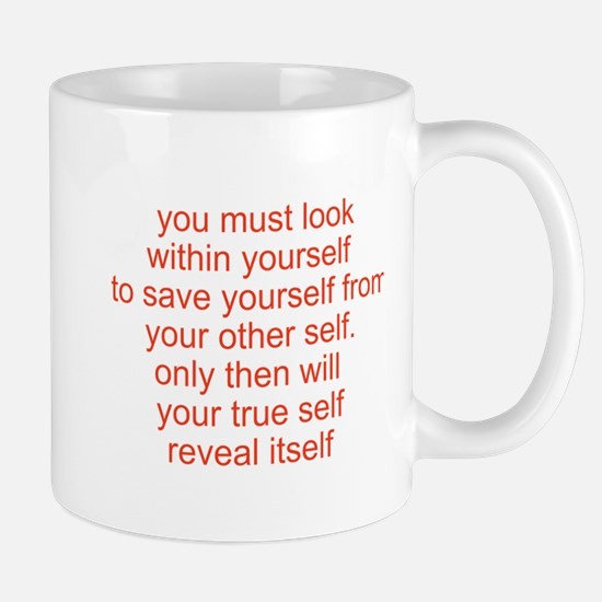 your true self Mug