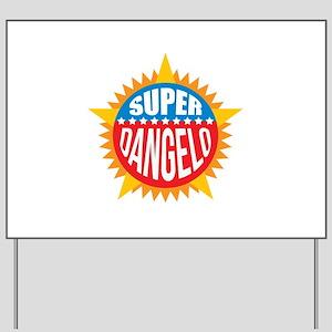Super Dangelo Yard Sign