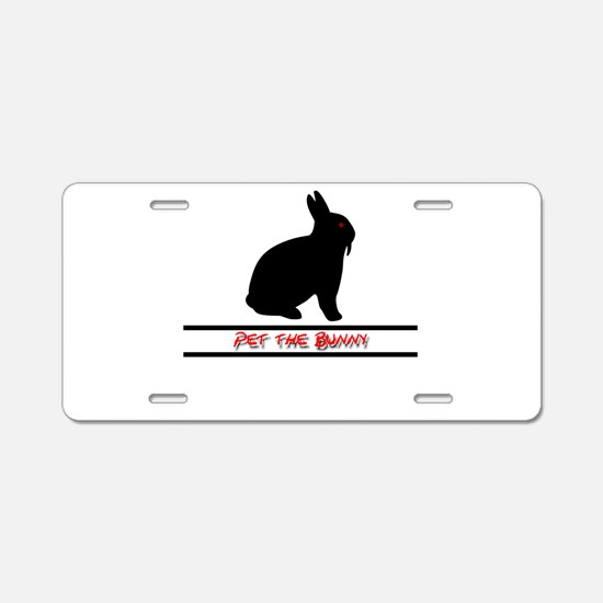 Pet the Bunny Aluminum License Plate