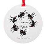 & There Where Ants... Round Ornament