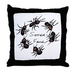 & There Where Ants... Throw Pillow
