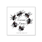 & There Where Ants... Square Sticker 3