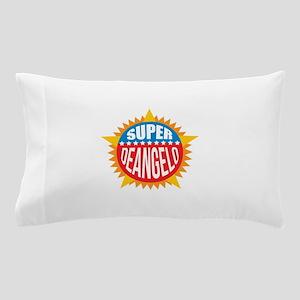 Super Deangelo Pillow Case