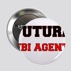 "Future Fbi Agent 2.25"" Button"