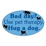 Bad Day Oval Sticker