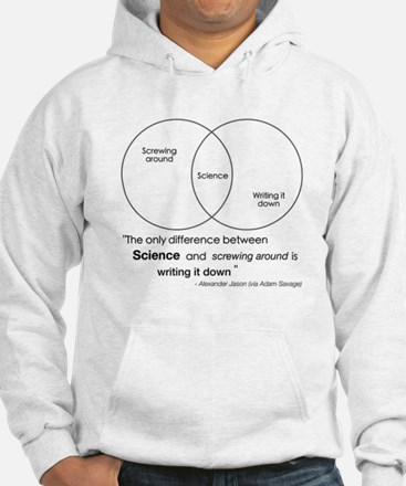 Mythbusters Science Quote Hoodie
