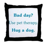 Bad Day Therapy Throw Pillow