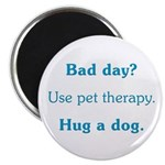 Bad Day Therapy Magnet