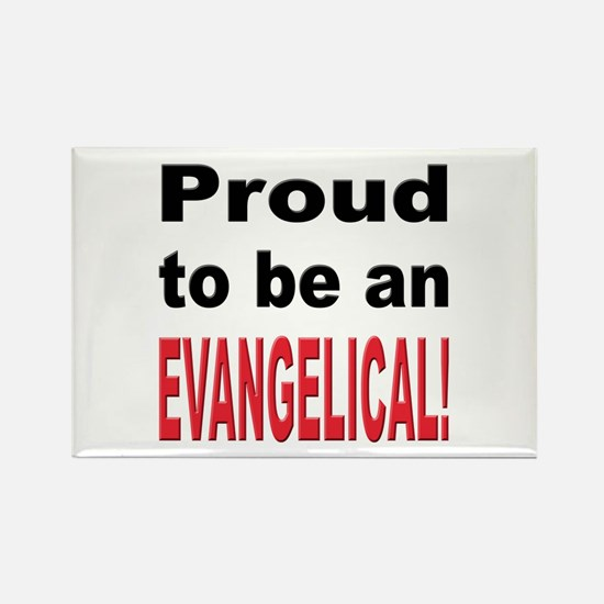 Proud Evangelical Rectangle Magnet